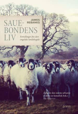 Kjøp 'Sauebondens liv, fortellinger fra den engelske landsbygda' av James Rebanks fra Norges raskeste nettbokhandel. Vi har følgende formater tilgjengelige: Innbundet | 9788232800575