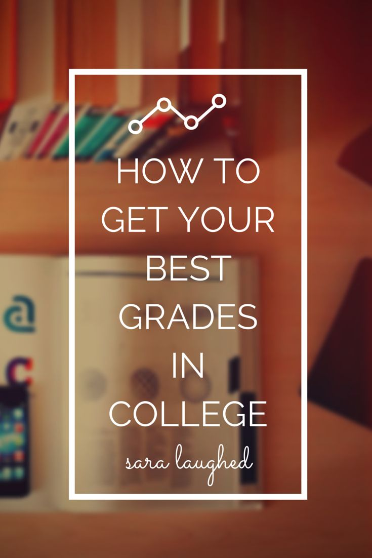 best images about college classes study tips how to get your best grades in college