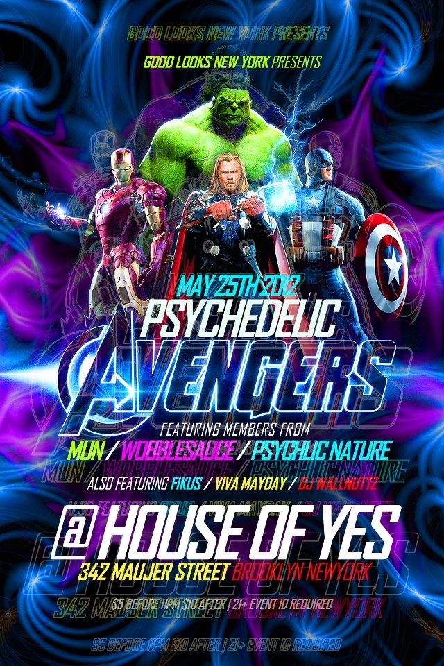 Psychedelic Avengers - Brooklyn, NY: Parties Flyers, Psychedelic Avengers