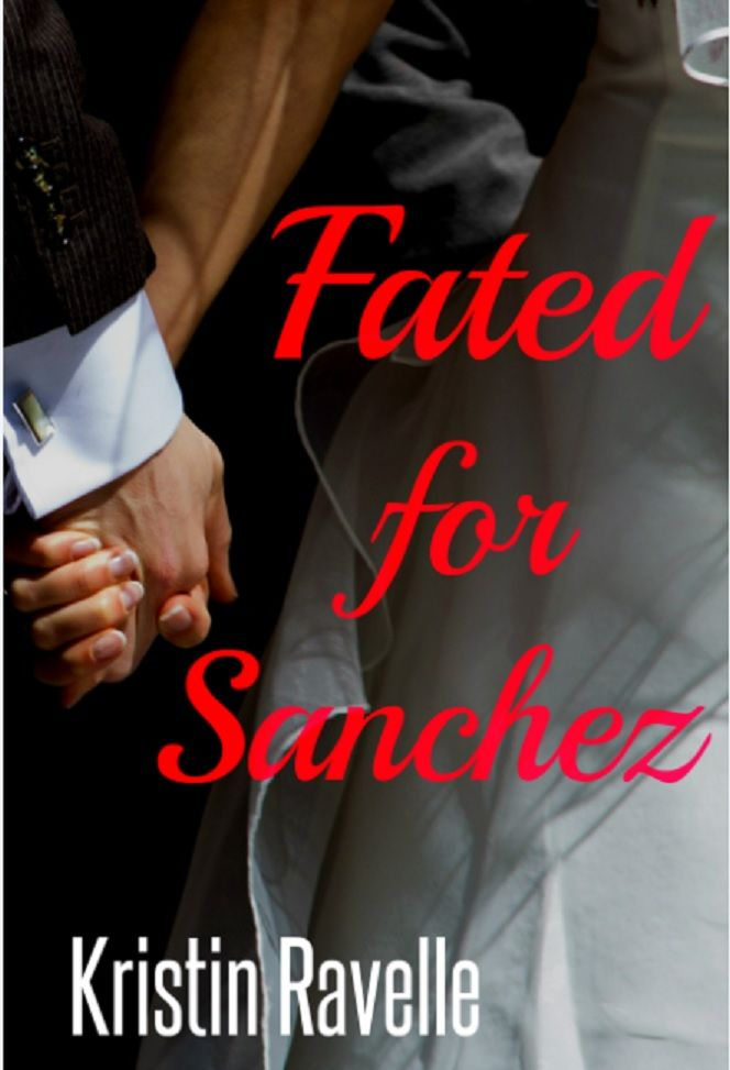 My new cover for Fated for Sanchez!