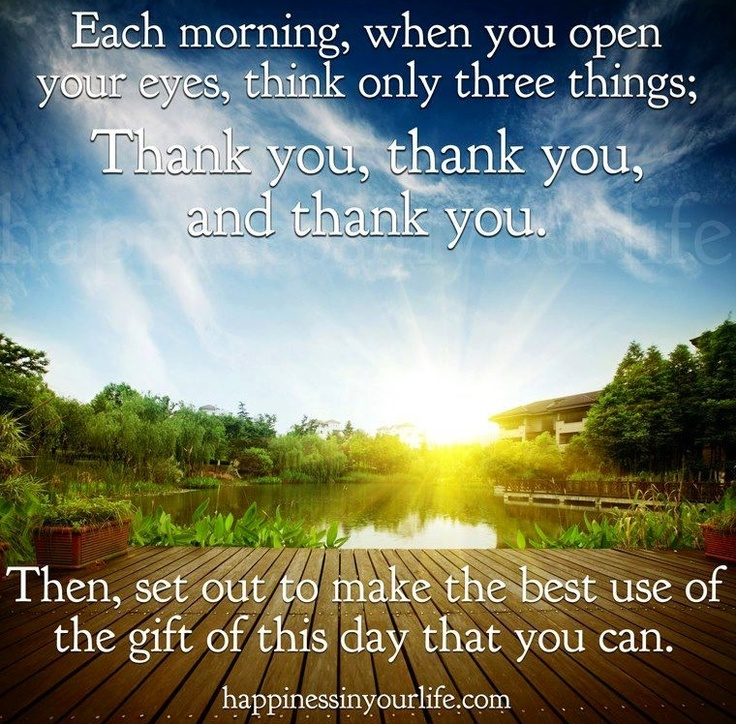 Each morning quote via www.Happinessinyourlife.com | Good Morning ...