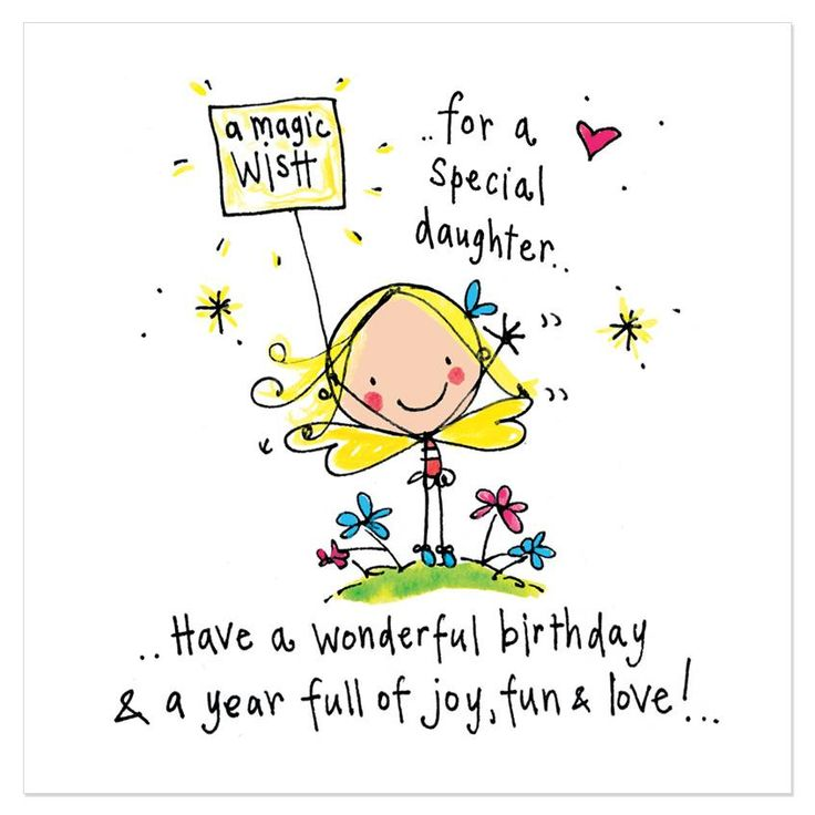 A magic wish for a special daughter.. Have a wonderful