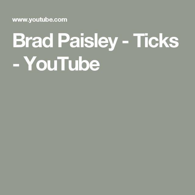 Brad Paisley - Ticks - YouTube