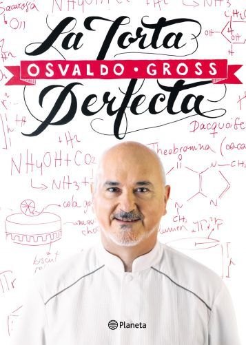 La Torta Perfecta de Osvaldo Gross - Fondo de Olla