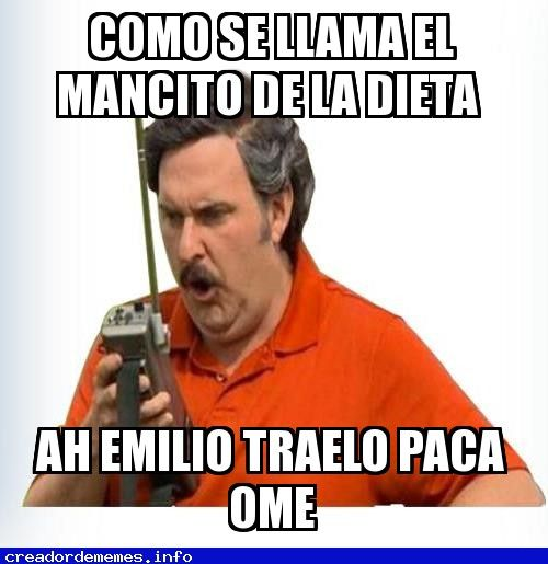 Meme recomendado: la dieta http://www.gorditosenlucha.com/