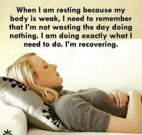 Not recovering permanently. Just resting so I can clear the cobwebs and take care of my kids.