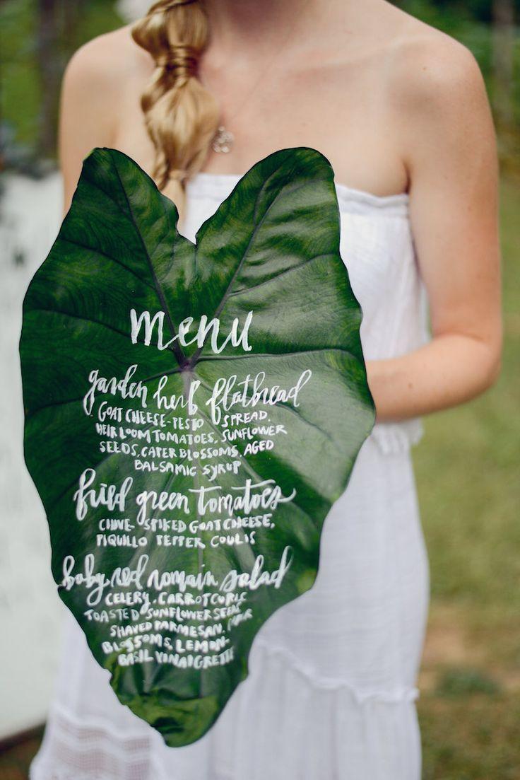 Wedding menu on a leaf for your green wedding   Pinned from: http://www.maggiesmisc.com/maggiesmusings/2016-spring-summer-wedding-trends  #EcoFriendlyWedding #GreenWedding #WeddingMenu
