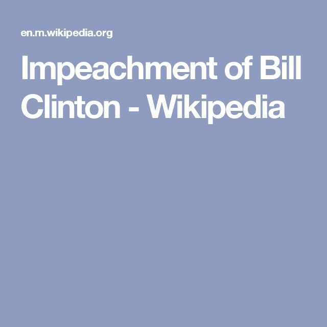 Impeachment of Bill Clinton - Wikipedia