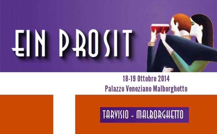 EIN PROSIT: Tarvisio - 16/19 Ottobre 2014 ...il principale evento enogastronomico del Friuli Venezia Giulia dedicato ai vini da vitigno autoctono italiani ed internazionali.  Grazie alla Corona riconosciutagli da Vini Buoni d'Italia, il nostro SUPERIORE DI CARTIZZE DOCG sarà presente presso il banco di degustazione ENOTECA ITALIA  #EinProsit #Tarvisio #Cartizze #Tanoré