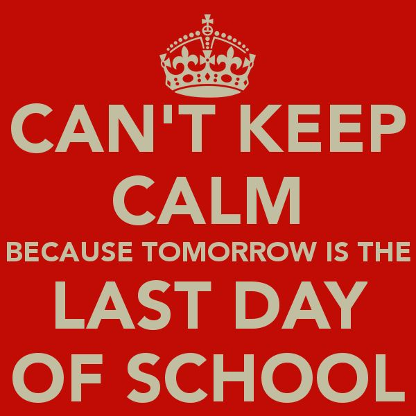 Funny Quotes About Last Day Of School