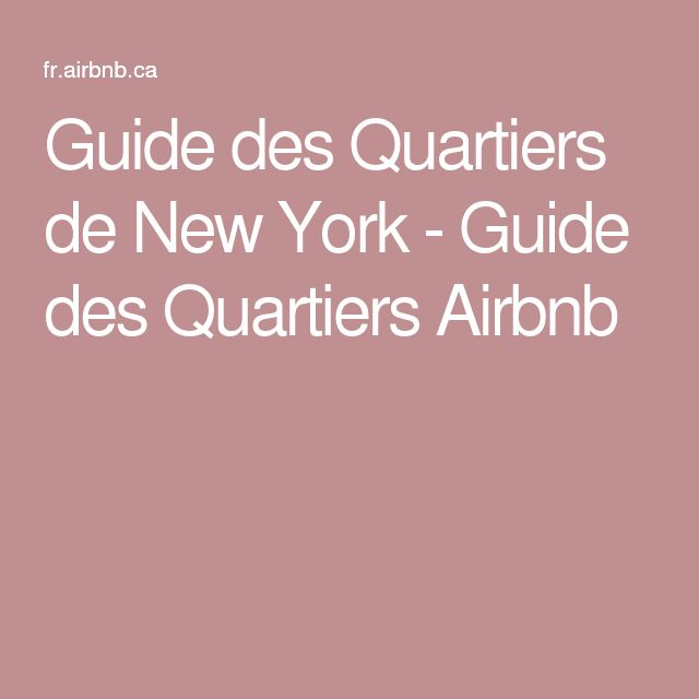 Guide des Quartiers de New York - Guide des Quartiers Airbnb