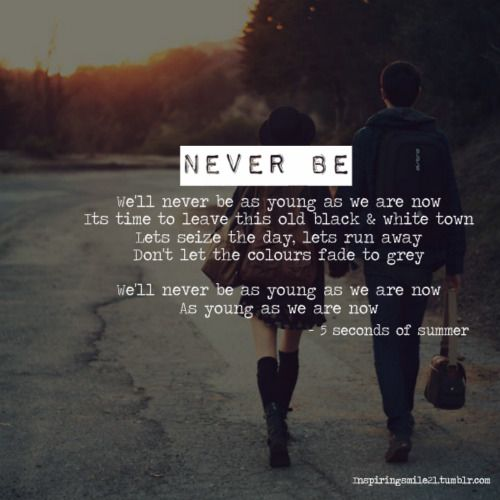 Never be - 5 Seconds of Summer<3 like my fav song on the album next to long way home and mrs. All American
