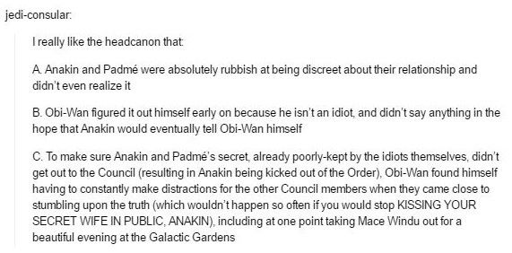 Obi-Wan Kenobi tries to cover for Anakin and Padme...but sometimes it doesn't quite make sense.