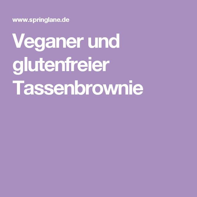 Veganer und glutenfreier Tassenbrownie