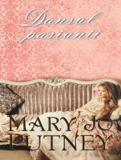 Jurnalul unei femei fericite: Dansul pasiunii - Mary Jo Putney