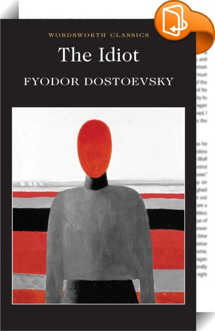 The Idiot    ::  Translated by Constance Garnett, with an Introduction and Notes by Agnes Cardinal, Honorary Senior Lecturer in Comparative Literature at the University of Kent. Prince Myshkin returns to Russia from an asylum in Switzerland. As he becomes embroiled in the frantic amatory and financial intrigues which centre around a cast of brilliantly realised characters and which ultimately lead to tragedy, he emerges as a unique combination of the Christian ideal of perfection and D...