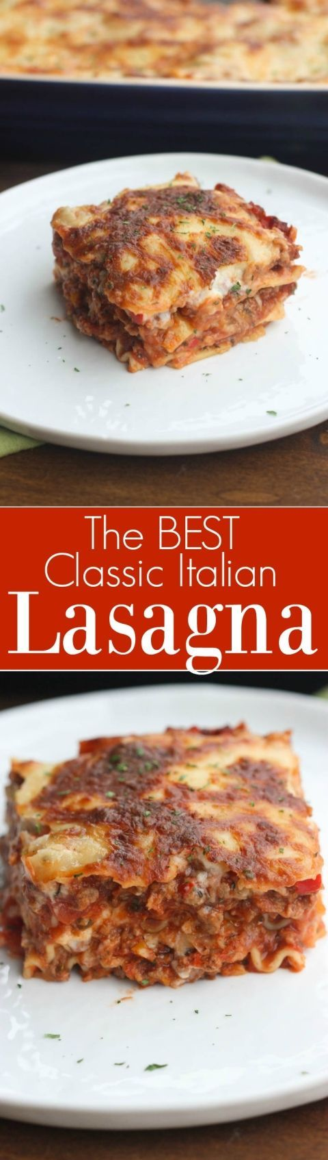 The BEST authentic lasagna recipe. NO Ricotta! LasMade with an easy homemade bechamel white sauce and red sauce. The best lasagna recipe, made from scratch! | Tastes Better From Scratch