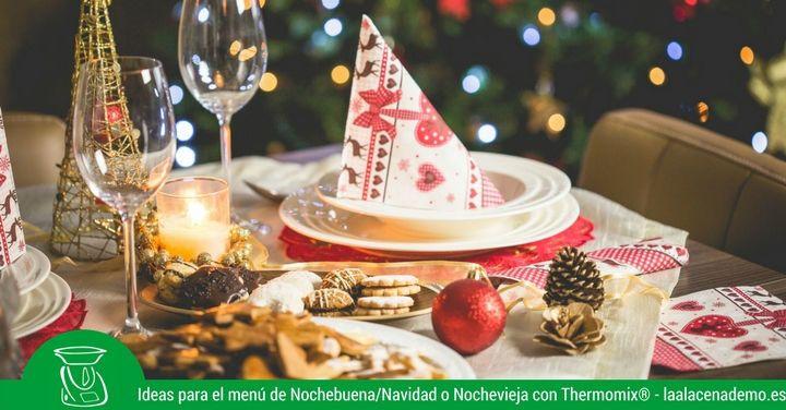 Menú para nochebuena, navidad, nochevieja, año nuevo con Thermomix®