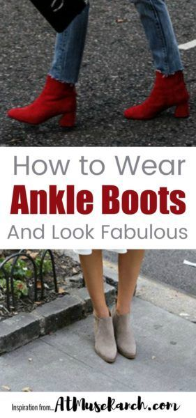 How to Wear Ankle Boots with jeans, dresses and leggings. Lots of great ideas to look fabulous in women's ankle boots.