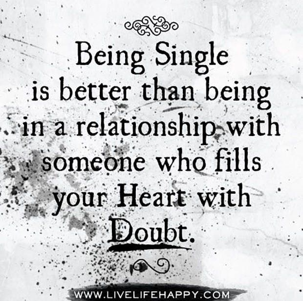 20 Empowering Quotes That Will Make You Want To Stay Single