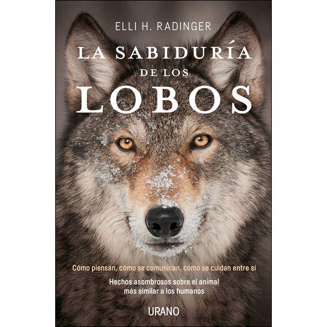 La Sabiduria De Los Lobos Tapa Blanda En 2020 Lobos Libros Y
