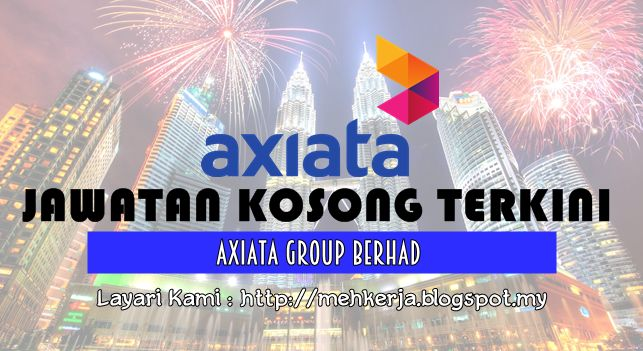 Jawatan Kosong di Axiata Group Berhad - 23 Sept 2016  Axiata Group Berhad is the emerging leader in Asian mobile telecommunications. The Group one of the largest telecommunications companies in the region has extensive operations and businesses in ten countries in Asia providing a comprehensive range of mobile communication services to over 240 million subscribers.  Jawatan Kosong Terkini 2016diAxiata Group Berhad  Positions:  1.Accounts Analyst e.co Group Closing date :23 September 2016…
