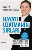 Hayatı Uzatmanın Sırları - Prof. Dr. Osman Müftüoğlu Yakın Organik Yaşam Ürünleri