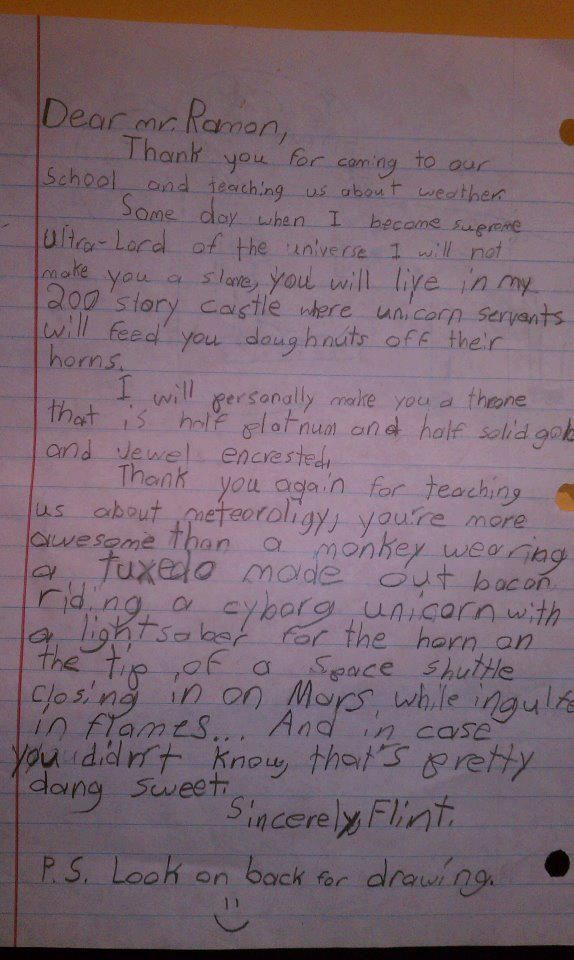 The most insane letter ever written by a child to a TV weatherman - you are more awesome than a monkey wearing a tuxedo made out of bacon - lol
