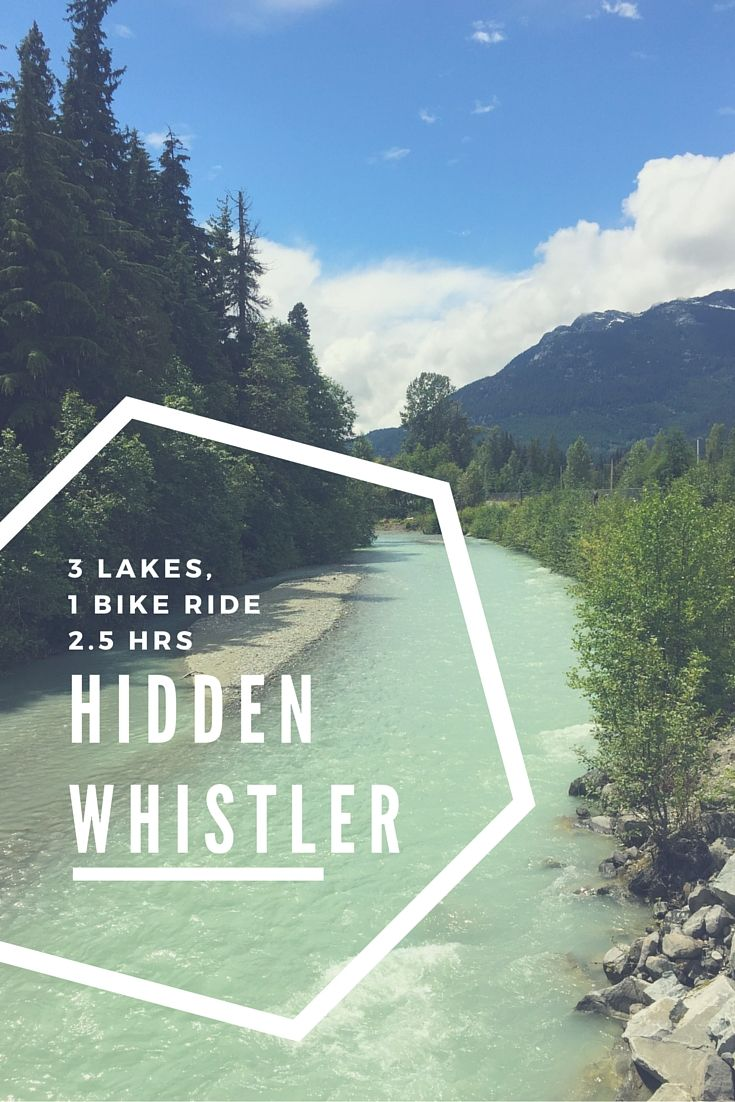Bike Whistler to see more of the gorgeous British Columbian landscape. Included is a map of how to find all 3 Whistler lakes and avoid the crazy hard hills because I'm a wimp ;)