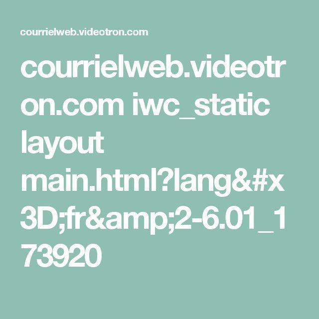 courrielweb.videotron.com iwc_static layout main.html?lang=fr&2-6.01_173920