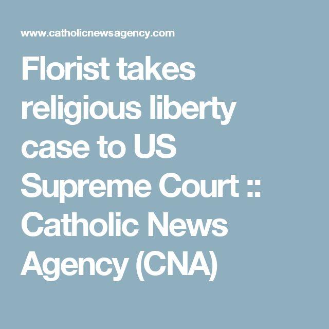 Florist takes religious liberty case to US Supreme Court :: Catholic News Agency (CNA)