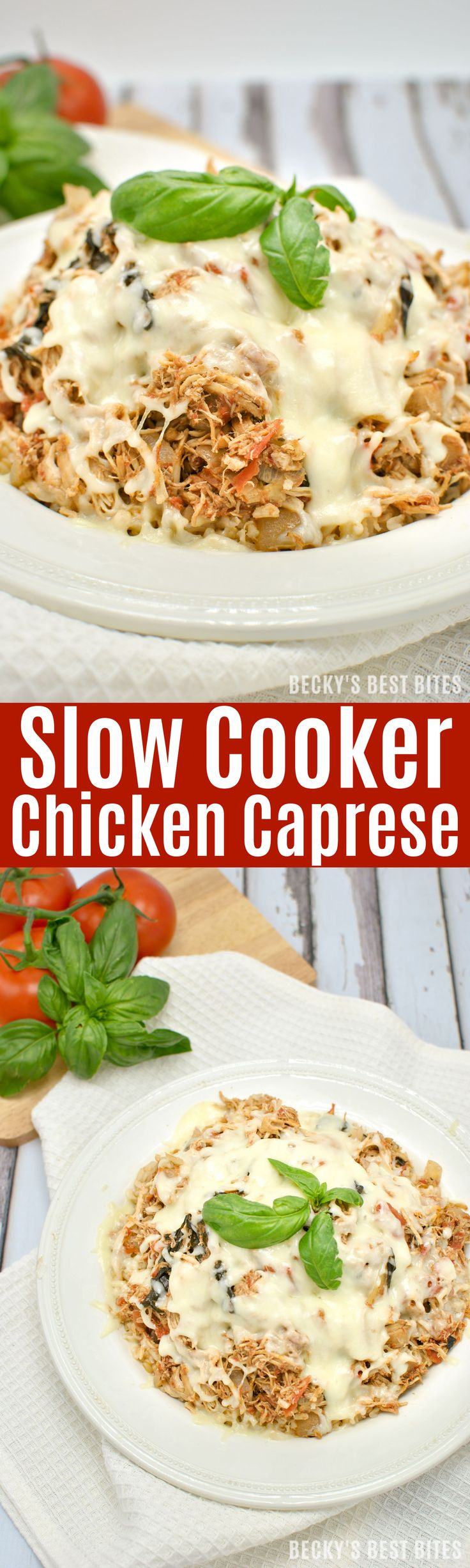 Slow Cooker Chicken Caprese is an easy, healthy dinner recipe for a perfect meal as the weather warms up. Enjoy all the flavors of the classic salad tonight and let the crock pot do all the work!!   beckysbestbites.com