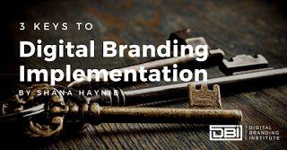3 Keys to Digital Branding Implementation