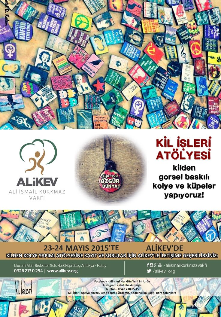 Mayıs 2015, Kil İşleri Antakya ALİKEV Atölyesi için afiş tasarımım.