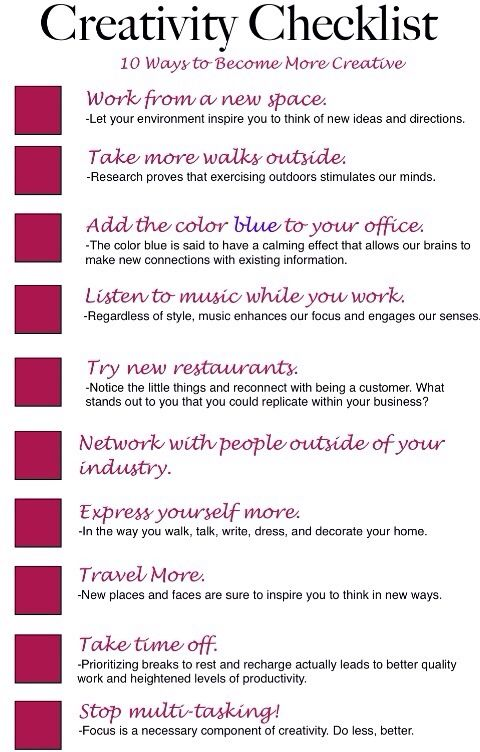 To increase your creativity!