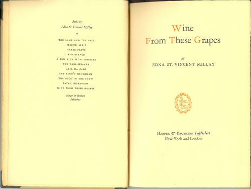Free shipping  Wine from these Grapes Edna St. Vincent Millay Poetry Verse Lyric 1934 11th ed