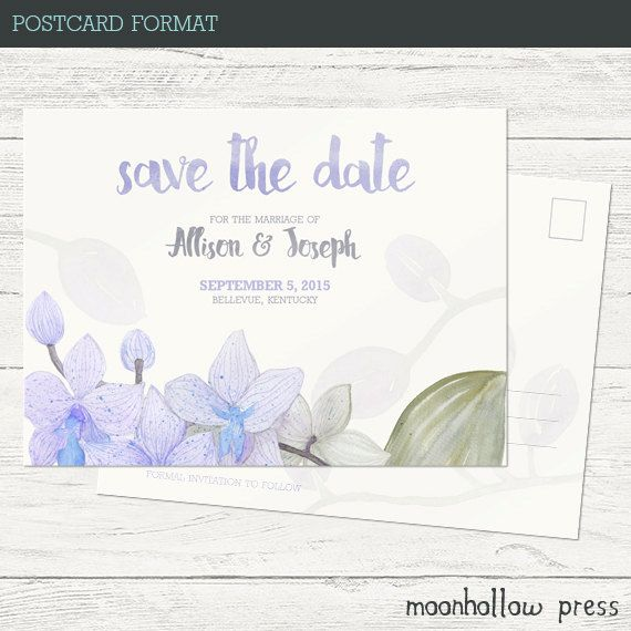 Watercolor Orchid Save the Dates Add a touch of whimsy to your save the dates! These are sized 4x5.5 and can be ordered as Postcards ready to be stamped and sent or as a flat card with an appropriately patterned back along with envelopes.
