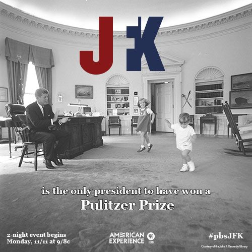 """Did you know that JFK is the only president to have won a Pulitzer Prize? He won for his volume of biographies, """"Profiles in Courage."""""""