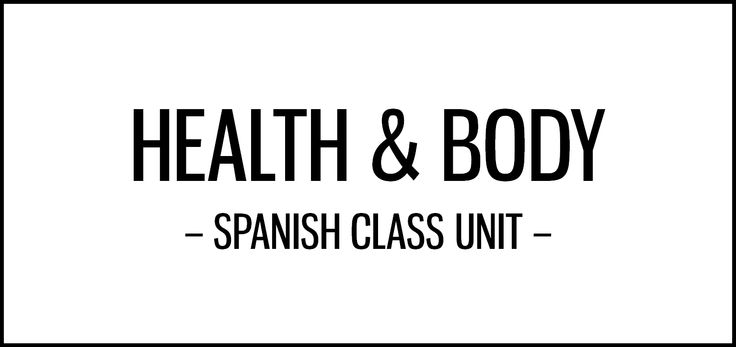 Health and body activities for Spanish class featuring cultural resources, including songs, comic strips, ads, lolcats, tweets and infographics.