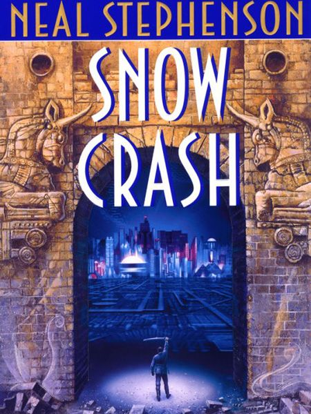 Fabulous cyberpunk madness!: Worth Reading, Neal Stephenson, Books Worth, Spectra Books, Snow Crash, Snowcrash, Favorite Books, Cyberpunk Novels, Science Fiction Books