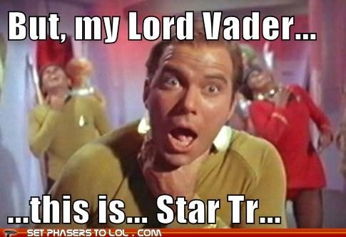 Star Trek Star Wars Mashup | But, my Lord Vader... this is... Star Tr...