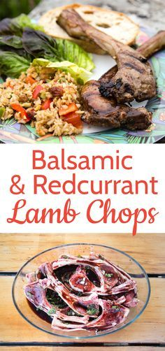 A simple easy recipe for a prepare ahead marinade with balsamic and redcurrant for BBQ lamb chops
