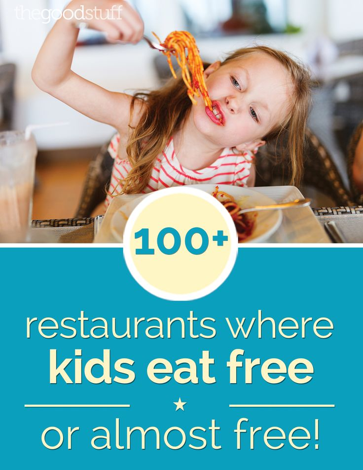 100+ Kids Eat Free Restaurants | thegoodstuff