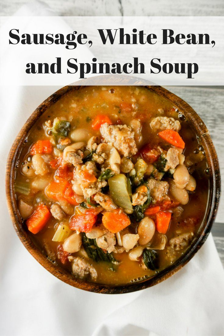 Sausage, White Bean, and Spinach Soup - Slender Kitchen