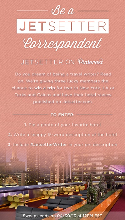 Enter our Be a Jetsetter Correspondent Contest by pinning a photo of your favorite hotel with a snappy 15-word pin description including #JetsetterWriter. See Official Rules: http://www.jetsetter.com/tos/correspondentcontest