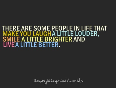 some people make you laugh a little louder - Google Search