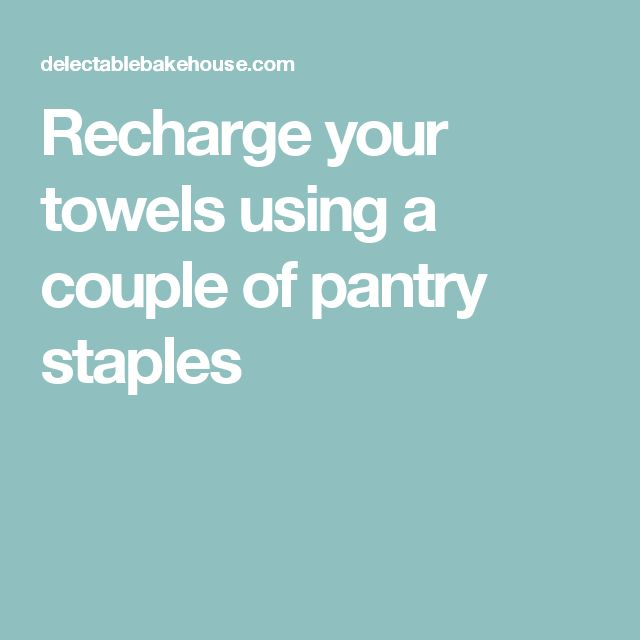 Recharge your towels using a couple of pantry staples