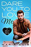Dare You To Love Me (A NOLA Heart Novel Book 3) by Maria Luis (Author) #Kindle US #NewRelease #Humor #Entertainment #eBook #ad