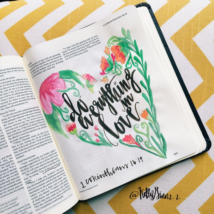 "1 corinthians 16:14 ""do everything in love."" #journalingbible #biblejournaling #illustratedfaith @kellyginn22"