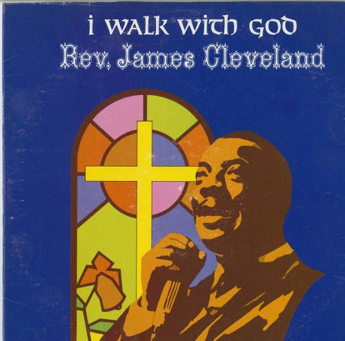 I walk with God (James Cleveland), [s.d.]. http://digitallibrary.usc.edu/cdm/ref/collection/p15799coll9/id/34